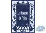 Portfolio, Félina : Les Voyages de Felina