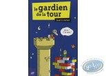 BD occasion, Gardien de la Tour (Le) : Le gardien de la tour