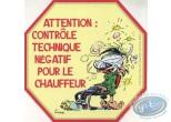 Autocollant, Gaston Lagaffe : Attention: contrôle technique négatif pour le chauffeur