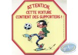 Autocollant, Gaston Lagaffe : Watch out, this car contains supporters