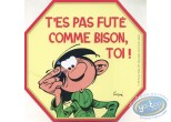 Autocollant, Gaston Lagaffe : Are not smart you as bison, you!
