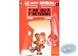 BD cotée, Petit Spirou (Le) : Le Petit Spirou, T'as qu'à t'retenir !