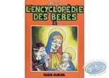 BD cotée, Encyclopédie des Bébés (L') : L'Encyclopédie des Bébés, Tome 2