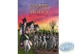 BD neuve, Gloire des Aigles (La) : La gloire des aigles tome 2 - Maison Lagriotte