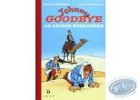 Tirage de tête, Johnny Goodbye : La légion Etrangère