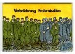 Déco, Tardi : Magnet : Verbrüderung - Fraternisation