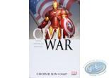 BD neuve, Civil War : Choisir son camp