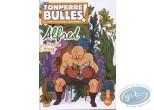 Monographie, Tonnerre de Bulles : Tonnerre de Bulles : Alfred, Douay, Petters, Marniquet