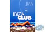 BD occasion, Ibiza Club : Ibiza Club saison 1