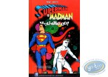 BD occasion, Superman : Superman et Madman : Hullabaloo !