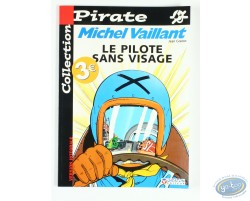 Le pilote sans visage, Michel Vaillant, Collection Pirate