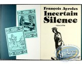 BD cotée, Incertain Silence : Incertain Silence