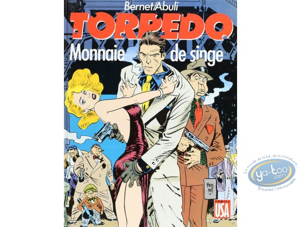 Listed European Comic Books, Torpédo : Monnaie de singe (good condition)