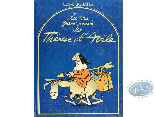 Listed European Comic Books, Thérèse d'Avila : La Vie Passionnée de Thérèse d'Avila