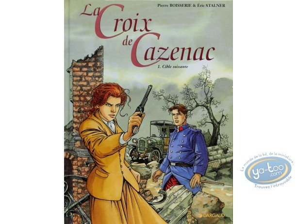 Listed European Comic Books, Croix de Cazenac (La) : Cible Soixante