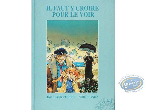 Listed European Comic Books, Il faut y Croire pour le Voir : Bignon, Il Faut y croire pour le voir