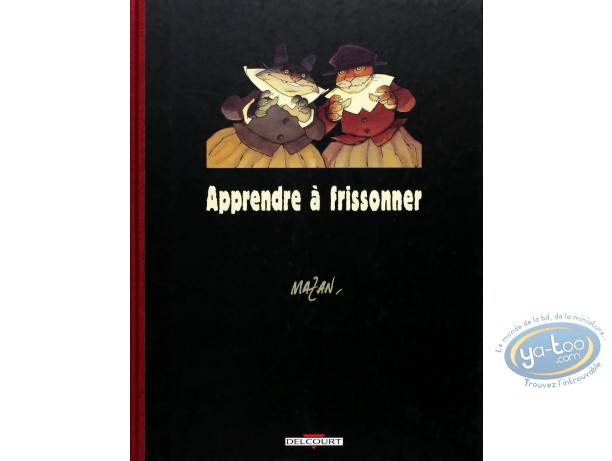 Limited First Edition, Apprendre à Frissonner : Apprendre à frissonner