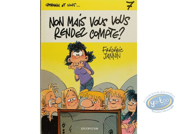 Listed European Comic Books, Germain et Nous : Non Mais Vous Vous Rendez Compte