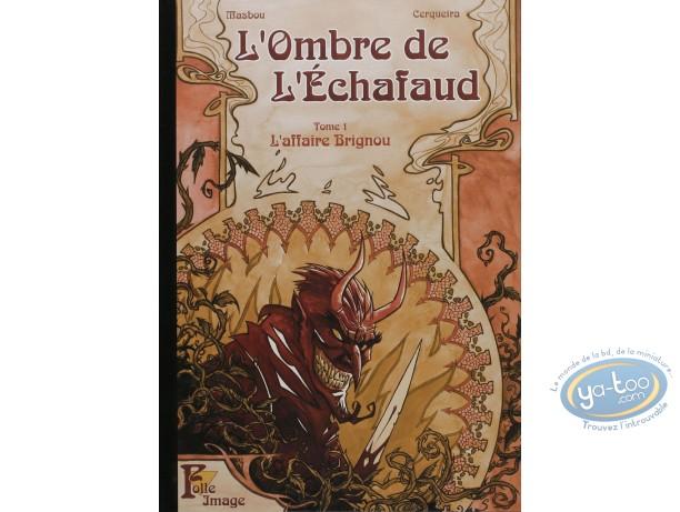 Special Edition, Ombre de l'Echafaud (L') : L'Affaire Brignou