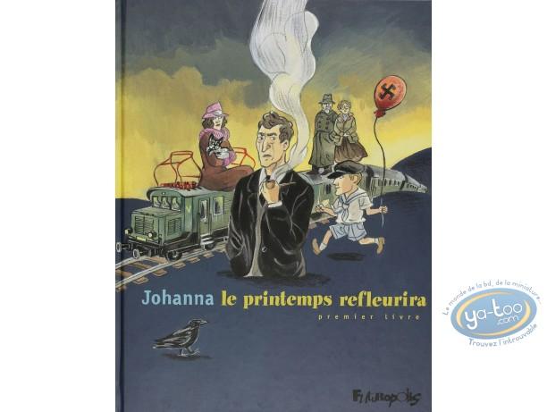 Used European Comic Books, Printemps Refleurira (Le) : Johanna, Le printemps refleurira