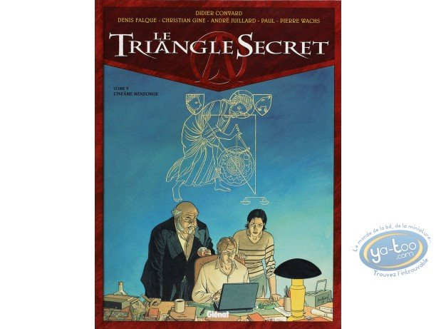 Listed European Comic Books, Triangle Secret (Le) : L'Infame Mensonge