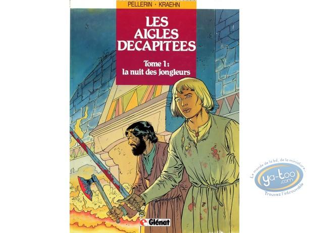 Listed European Comic Books, Aigles Décapitées (Les) : La nuit des jongleurs
