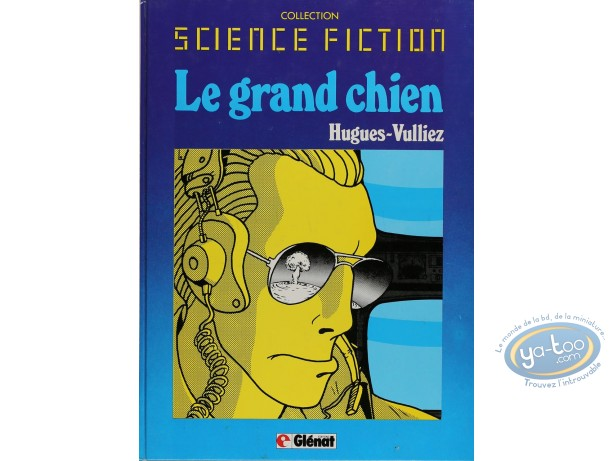 Listed European Comic Books, Grand Chien (Le) : Le Grand Chien