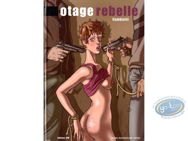 Adult European Comic Books, Otage Rebelle : Otage Rebelle