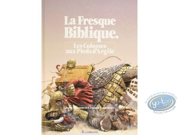 Listed European Comic Books, Fresque Biblique (La) : Les Colosses aux Pieds d'Argile (good condition)