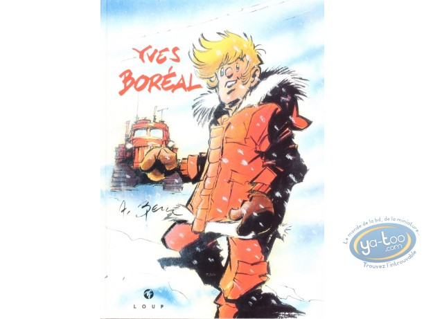 Reduced price European comic books, Boréal : Yves Boréal - So much takes the blizzard