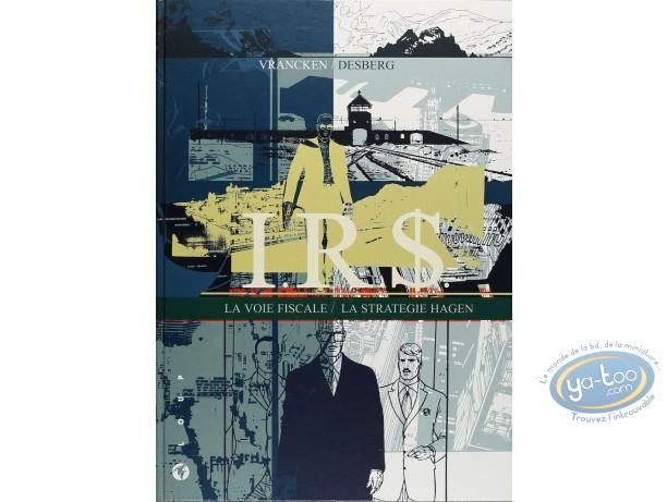 Limited First Edition, I.R.$. : La Voie Fiscale - La Strategie Hagen