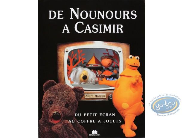 Book, Nounours à Casimir (De) : Du petit écran au coffre à jouets