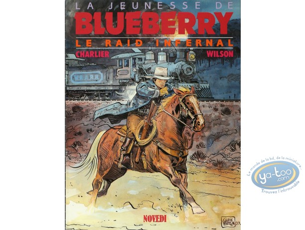 Listed European Comic Books, Jeunesse de Blueberry (La) : Le Raid Infernal