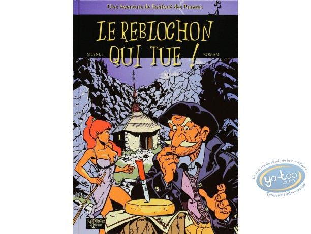 Deluxe Edition, Fanfoué : Le Reblochon qui tue (special edition)
