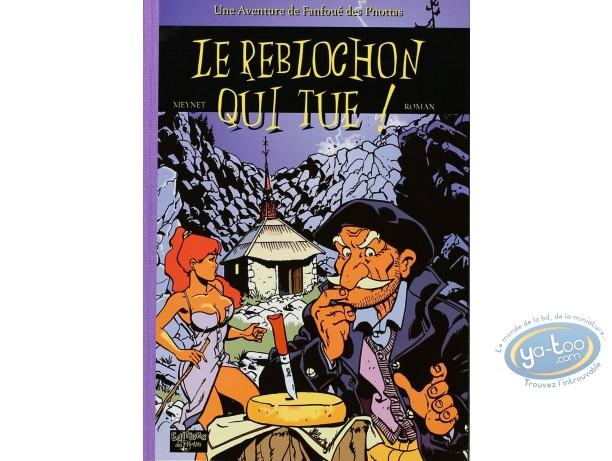 Limited First Edition, Fanfoué : Le Reblochon qui tue