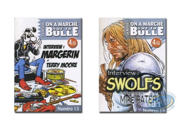 Monography, On a Marché sur la Bulle : Swolfs, Ratera, Margerin, Terry Moore