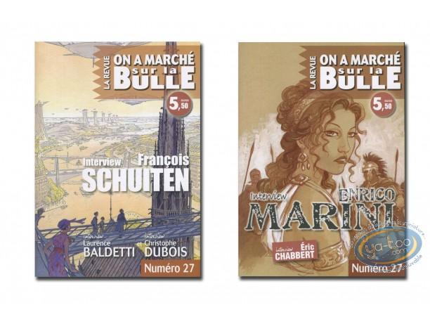 Monography, On a Marché sur la Bulle : Marini, Chabbert, Schuiten, Baldetti, Dubois