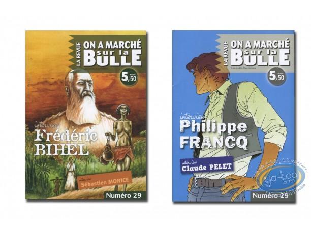 Monography, On a Marché sur la Bulle : Francq, Pelet, Bihel, Morice