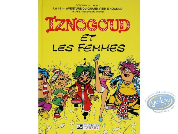 Reduced price European comic books, Iznogoud : Iznogoud and women - The adventures of the grand vizier Iznogoud  Volume 16
