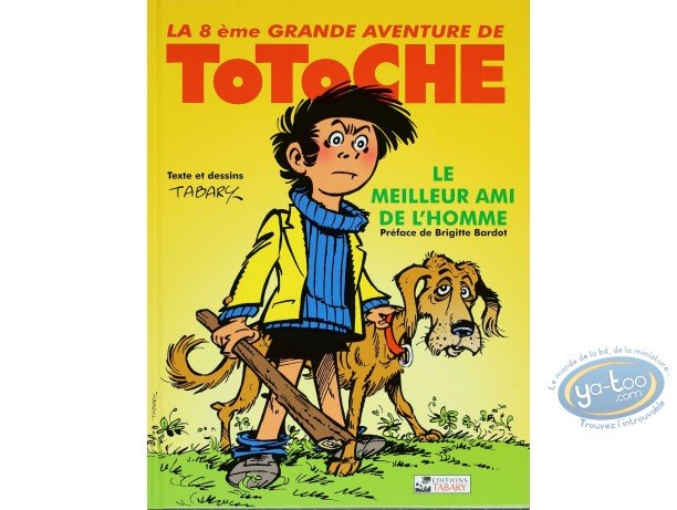 Reduced price European comic books, Totoche : Man's best friends -  The great adventures of Totoche Volume 8