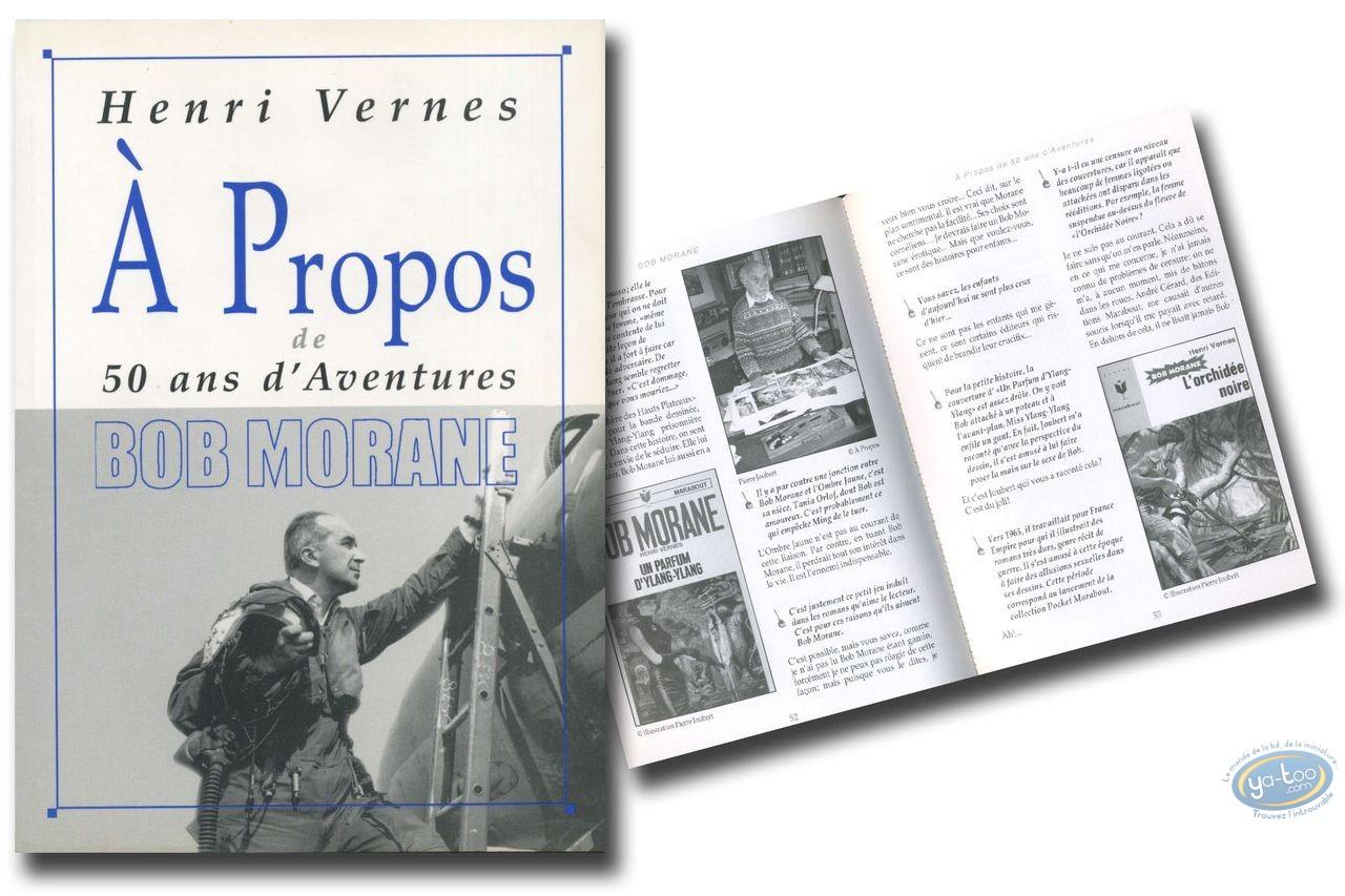 Monography, Bob Morane : A propos de Bob Morane