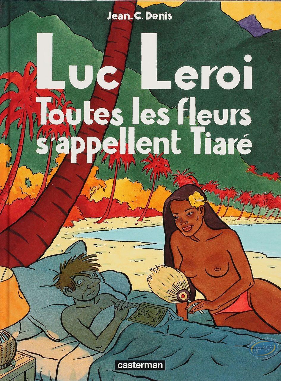 Listed European Comic Books, Luc Leroi : Toutes les fleurs s'appellent Tiare (no soft book)