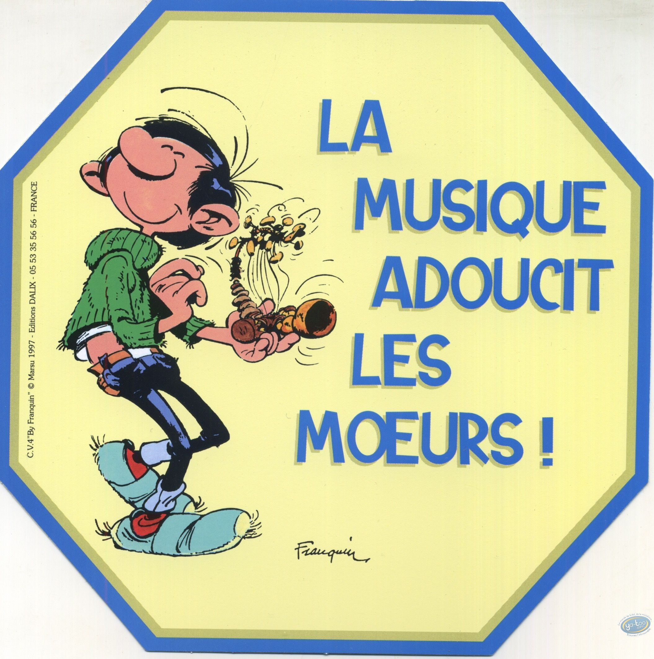 Sticker, Gaston Lagaffe : The music softens the customs