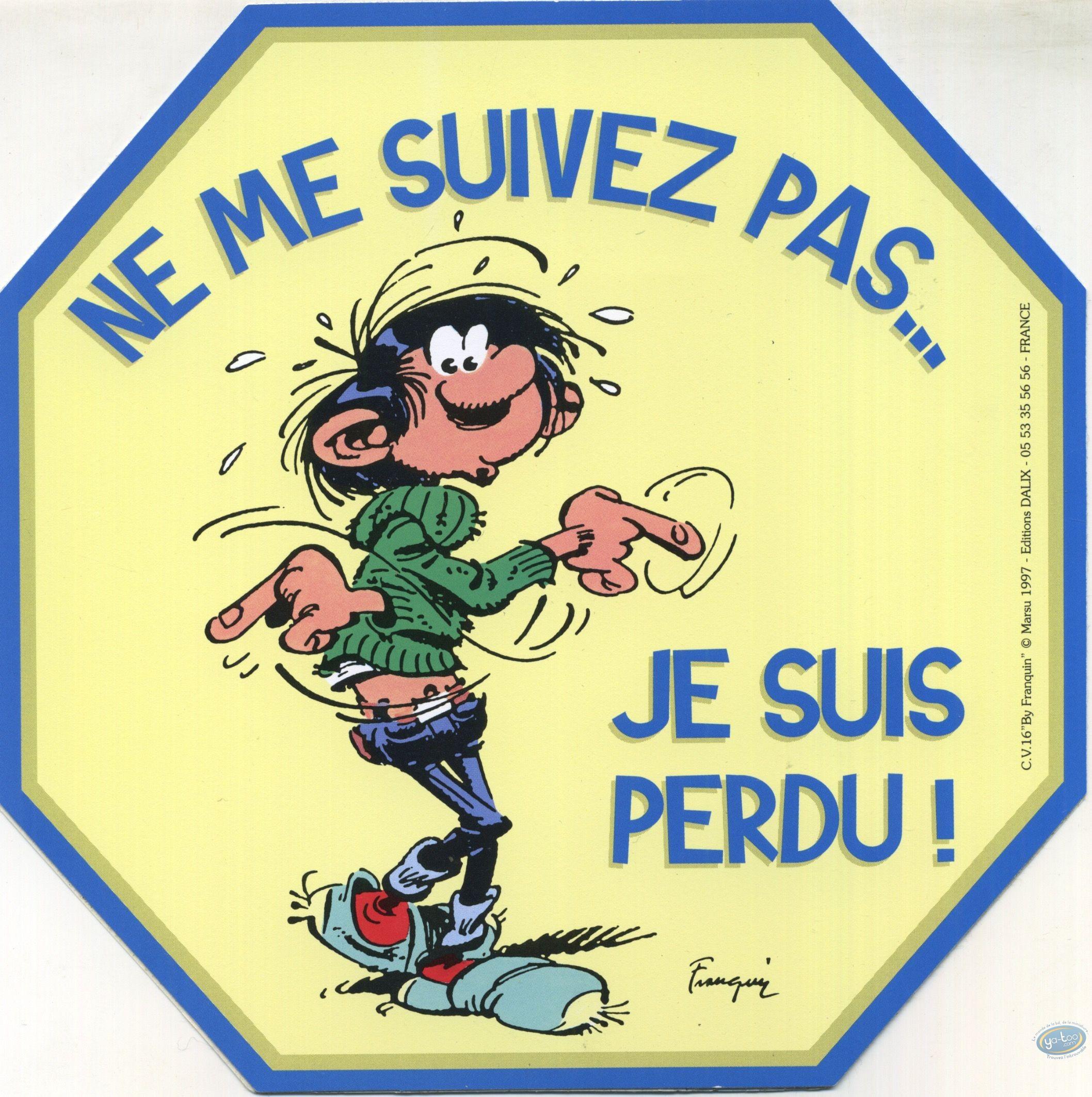 Sticker, Gaston Lagaffe : Don't follow me ... I am lost!