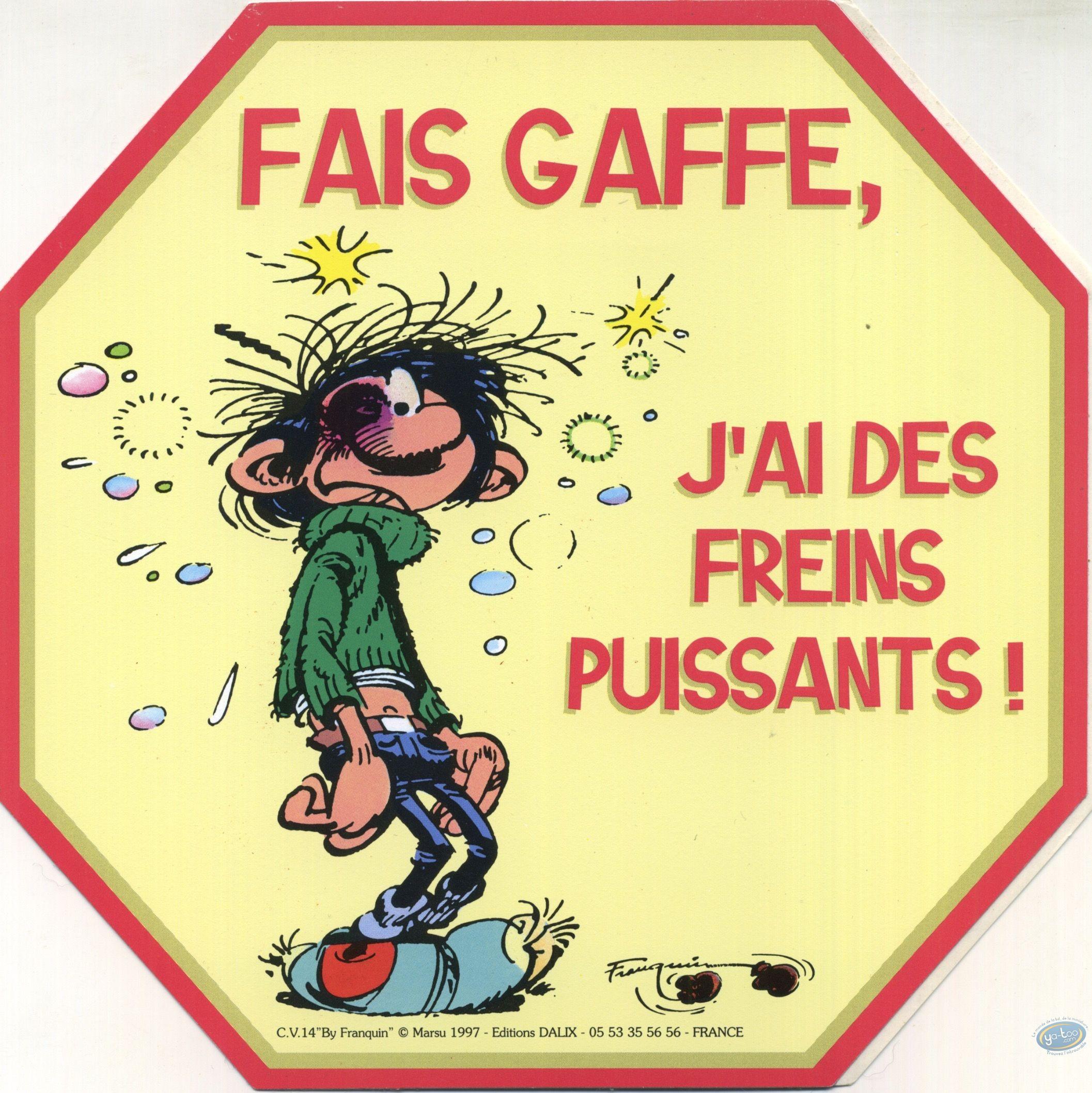 Sticker, Gaston Lagaffe : Be careful, I have powerful brakes!