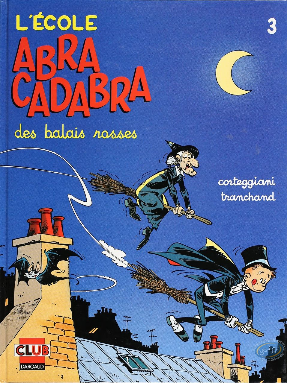 Listed European Comic Books, Ecole Abracadabra (L') : Des Balais Rosses (very good condition)