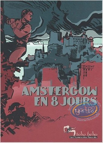 Reduced price European comic books, Tohu Bohu : Amstergow in 8 days - Tohu Bohu Collection