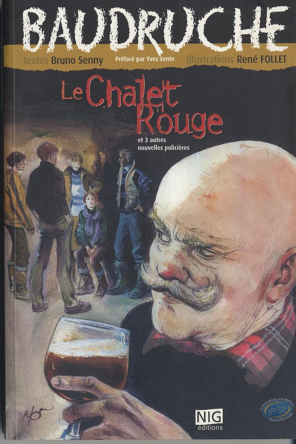 Book, Baudruche : Le Chalet Rouge