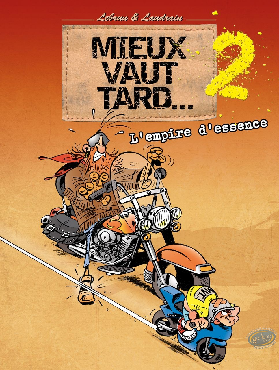 European Comic Books, Mieux vaut tard : It is better late volume 2 - The empire of gasoline