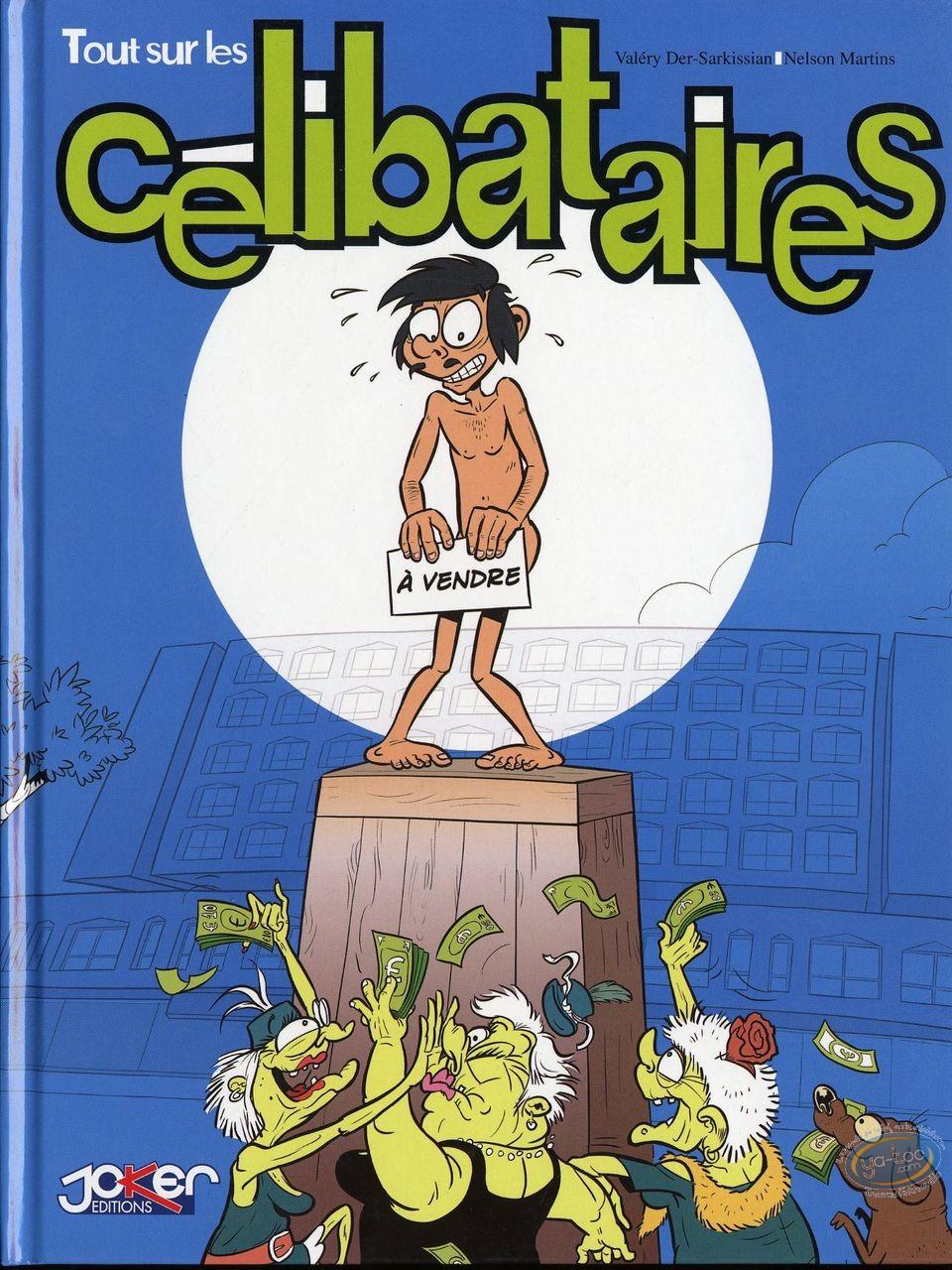 Reduced price European comic books, Tout sur … : Tour sur ... Les célibataires